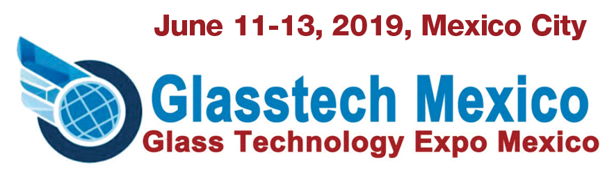 Glasstech Mexico 2019